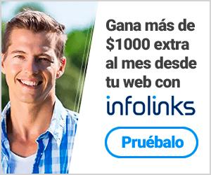 Gana dinero extra al mes con Infolinks